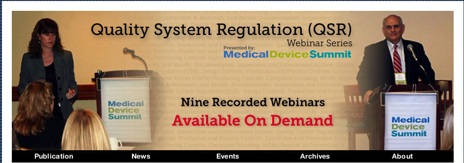 Quality System Regulation Webinar Series