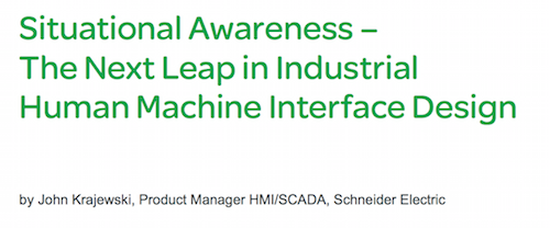 Situational Awareness – The Next Leap in Industrial Human Machine Interface Design