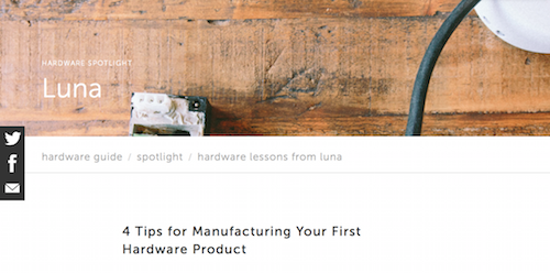4 Tips for Manufacturing Your First Hardware Product