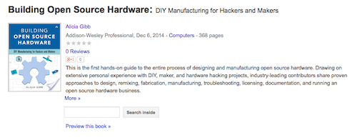 Building Open Source Hardware DIY Manufacturing for Hackcers and Makers