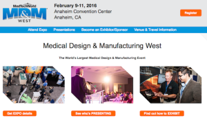 Medical Design and Manufacturing West