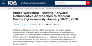 Public Workshop Moving Forward Collaborative Approaches to Medical Device Cybersecurity