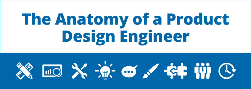 Anatomy of a Great Product Design Engineer (with Infographic